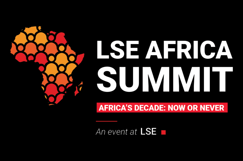 LSE Africa Summit 2020 – Africa's Decade: Now or Never